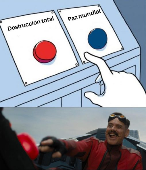destrucccion total o paz mundial meme